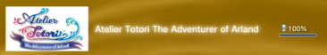 Atelier Totori The Adventurer of Arland - Trophées FULL -  1