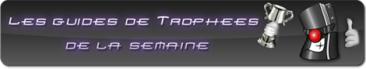 guides-trophees-semaine-ps3gen-banniere