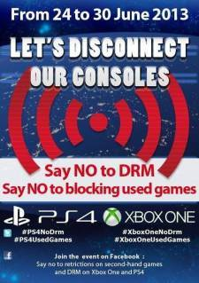 lets-disconnect-our-consoles-no-drm-used-games-ps4-xbox-one-xboxone-playstation-4-24-30-juin-2013