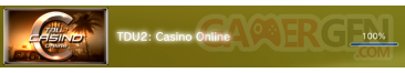 TDU2 - Casino on line - Trophees - FULL 1